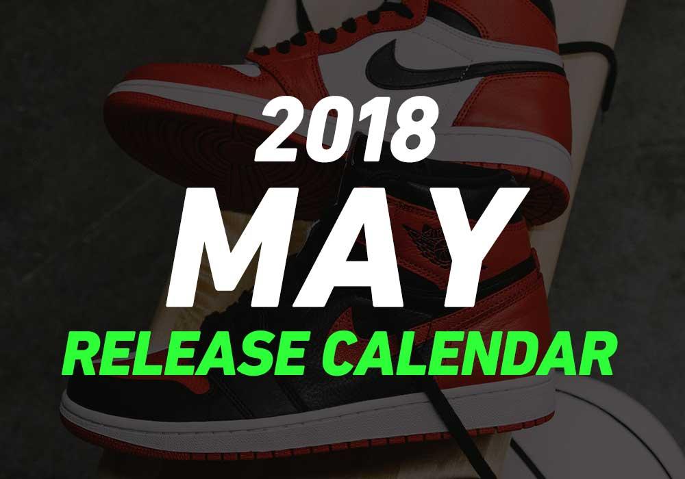2018年5月に発売予定の人気・新作スニーカーカレンダー