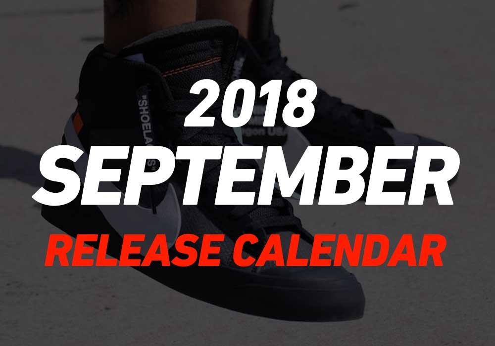 【9月発売スニーカー】2018年9月に発売予定の人気・新作スニーカーカレンダー
